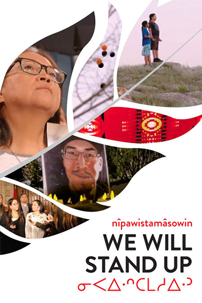 nîpawistamâsowin: We Will Stand Up - Poster