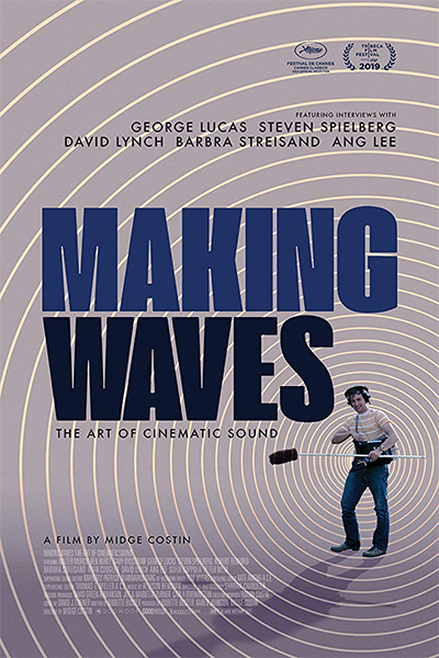 Making Waves: The Art of Cinematic Sound - Poster